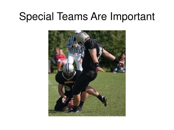 Special Teams Are Important