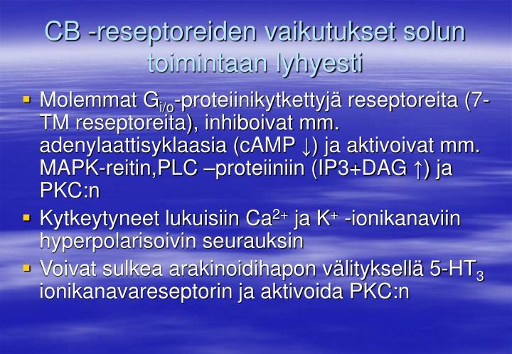 CB -reseptoreiden vaikutukset solun toimintaan lyhyesti