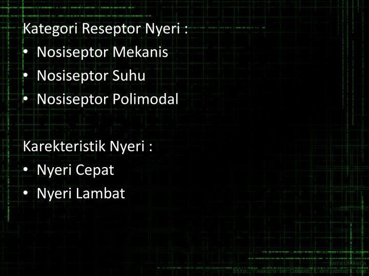 Kategori Reseptor Nyeri :