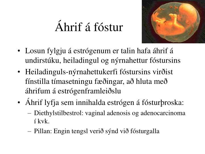 Áhrif á fóstur