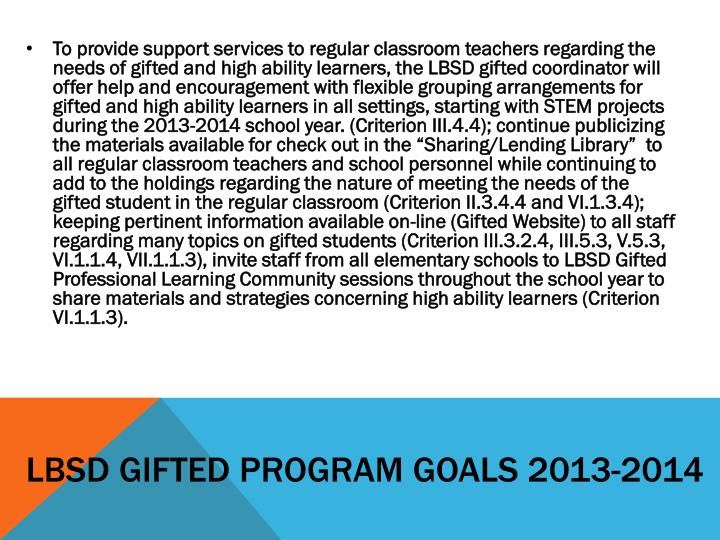 LBSD Gifted Program Goals 2013-2014