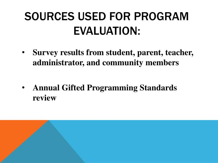 Sources Used for Program Evaluation: