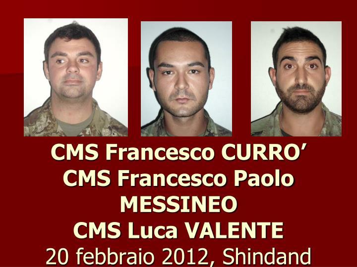 CMS Francesco CURRO'