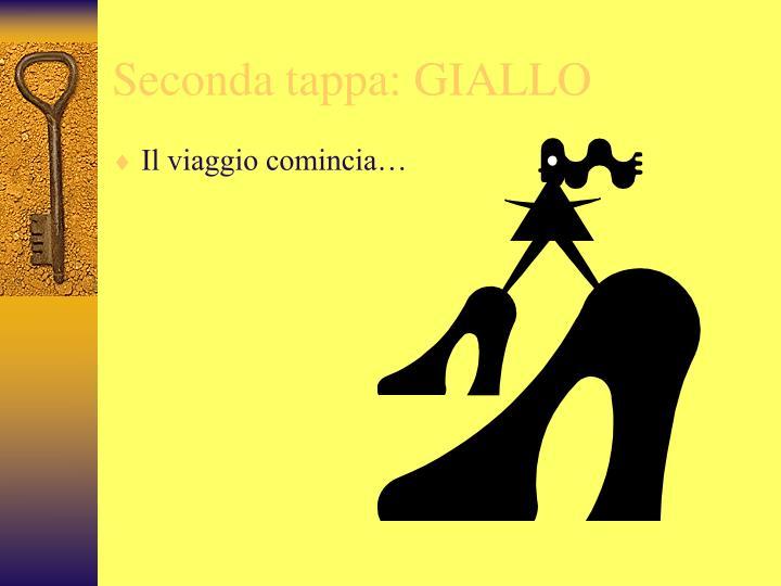 Seconda tappa: GIALLO