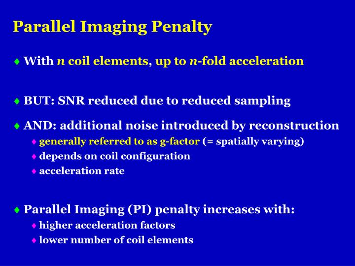 Parallel Imaging Penalty