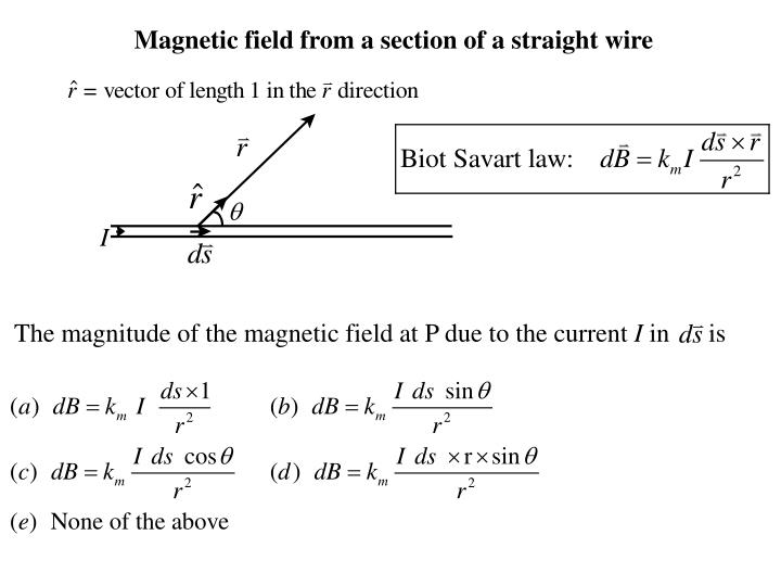 Magnetic field from a section of a straight wire
