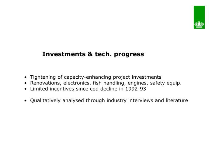 Investments & tech. progress