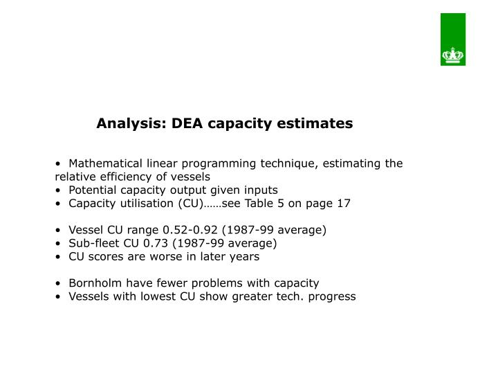 Analysis: DEA capacity estimates
