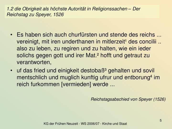 1.2 die Obrigkeit als höchste Autorität in Religionssachen – Der Reichstag zu Speyer, 1526