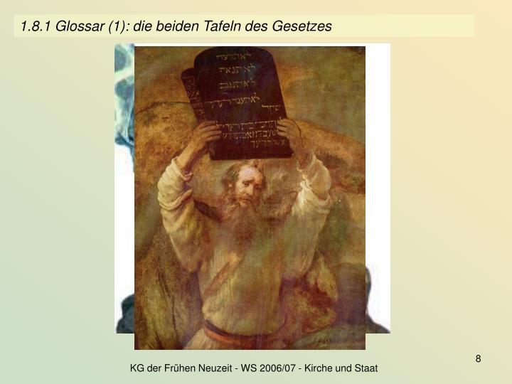 1.8.1 Glossar (1): die beiden Tafeln des Gesetzes