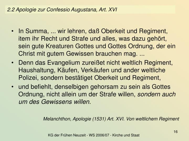 2.2 Apologie zur Confessio Augustana, Art. XVI