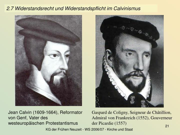 Jean Calvin (1609-1664), Reformator von Genf, Vater des westeuropäischen Protestantismus