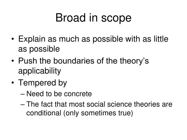 Broad in scope