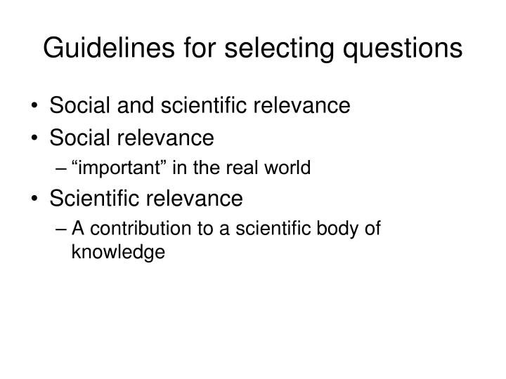 Guidelines for selecting questions