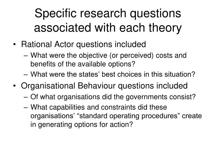 Specific research questions associated with each theory