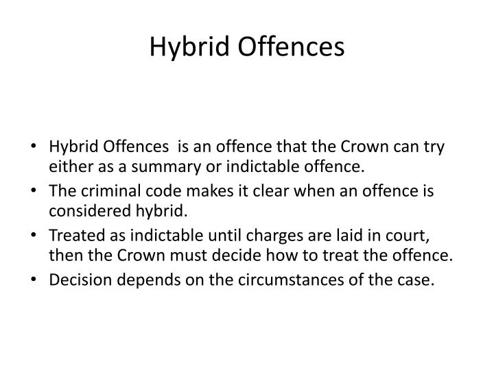 Hybrid Offences