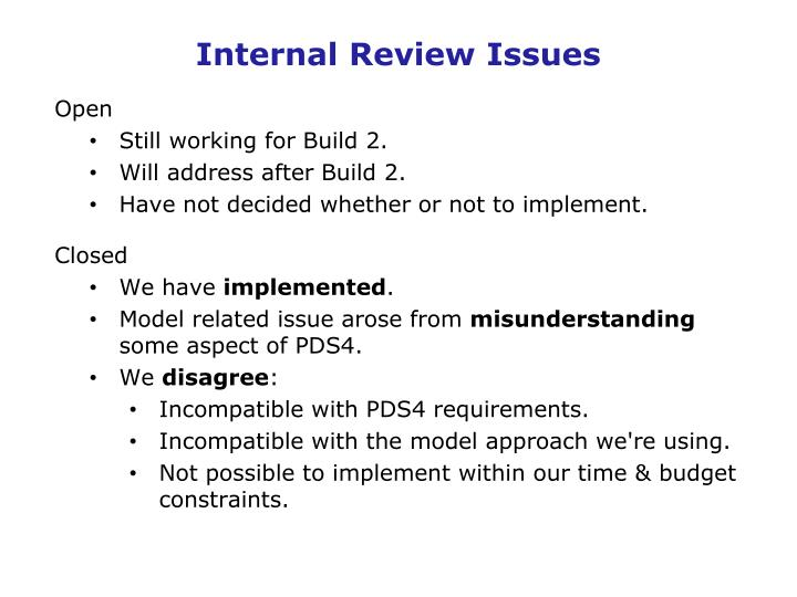 Internal Review Issues