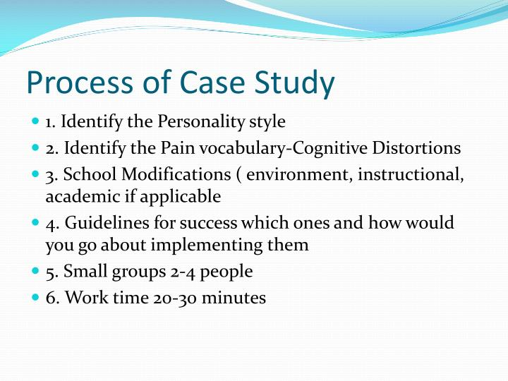 Process of Case Study