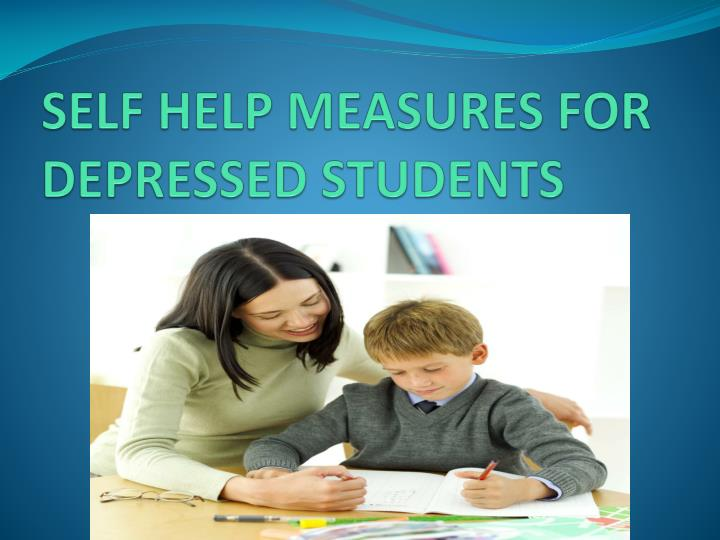 SELF HELP MEASURES FOR DEPRESSED STUDENTS