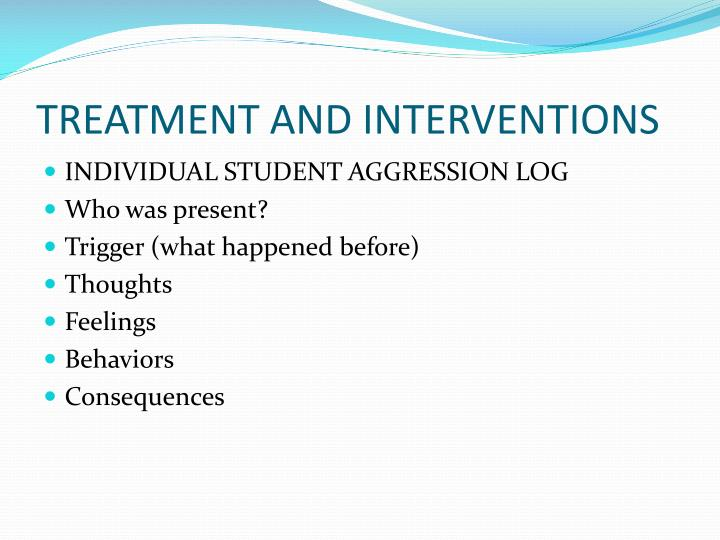 TREATMENT AND INTERVENTIONS