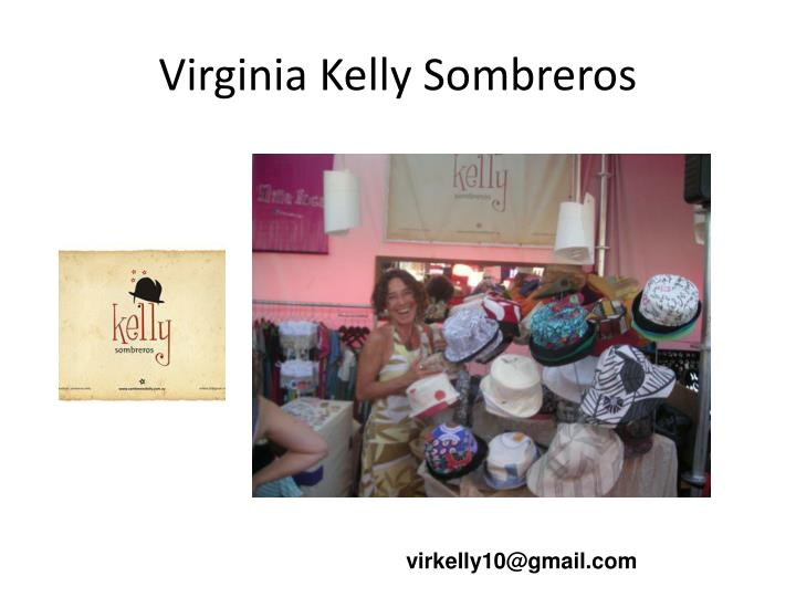Virginia Kelly Sombreros