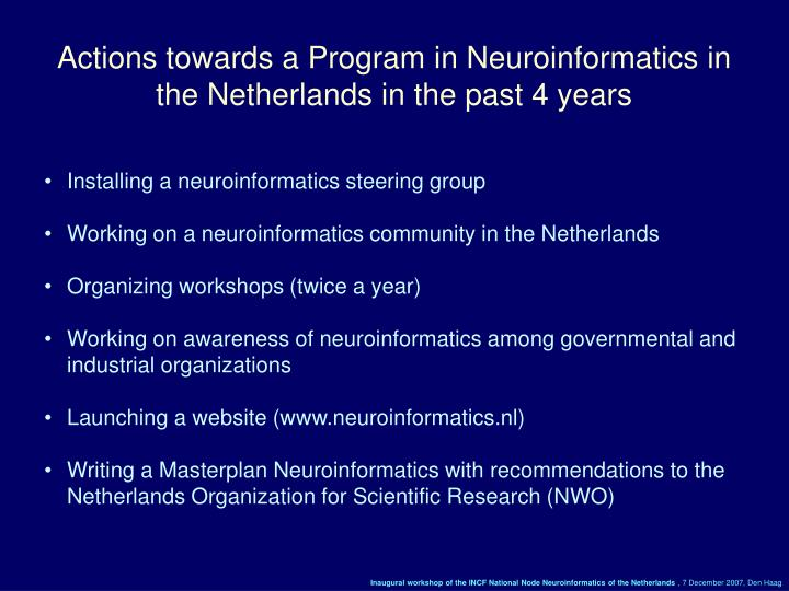 Actions towards a Program in Neuroinformatics in the Netherlands in the past 4 years