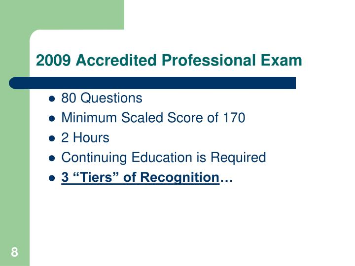 2009 Accredited Professional Exam
