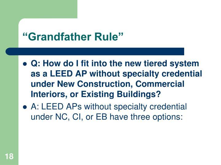 """Grandfather Rule"""