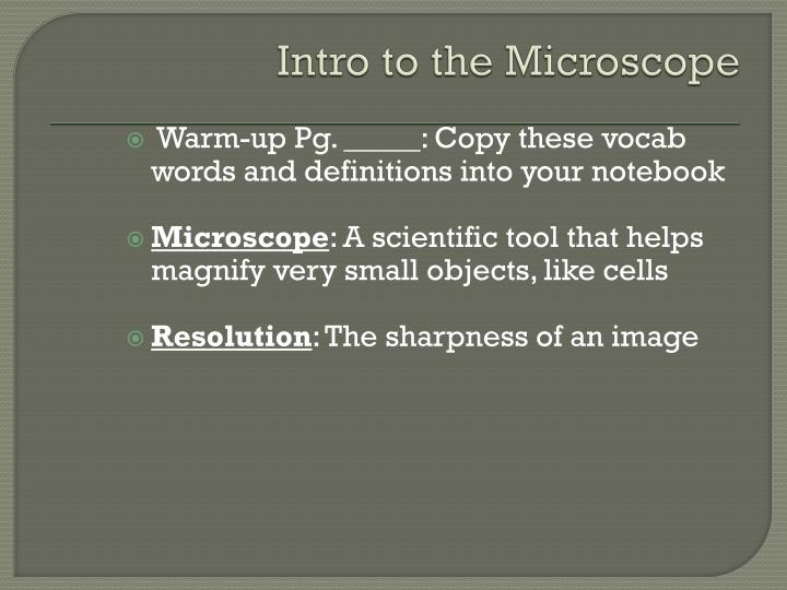 Intro to the microscope