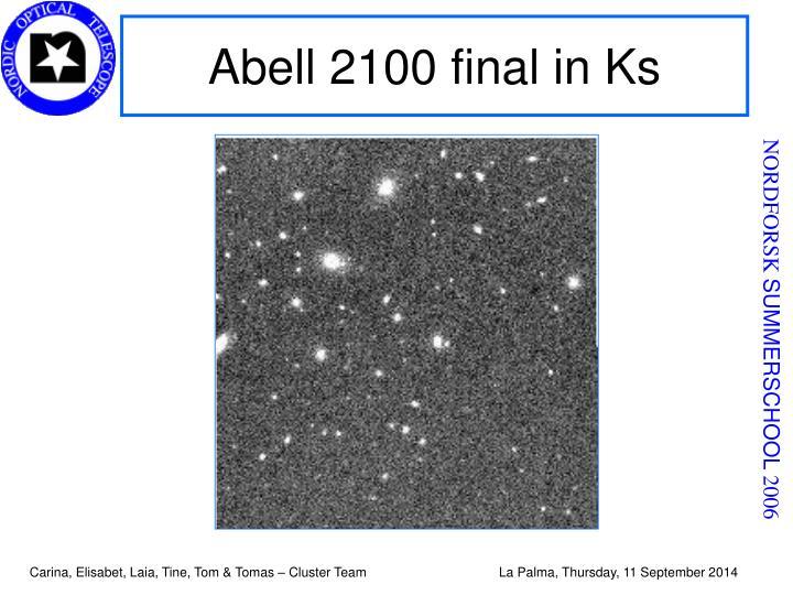 Abell 2100 final in Ks