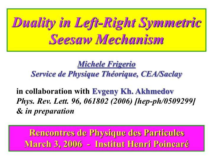 Duality in Left-Right Symmetric Seesaw Mechanism