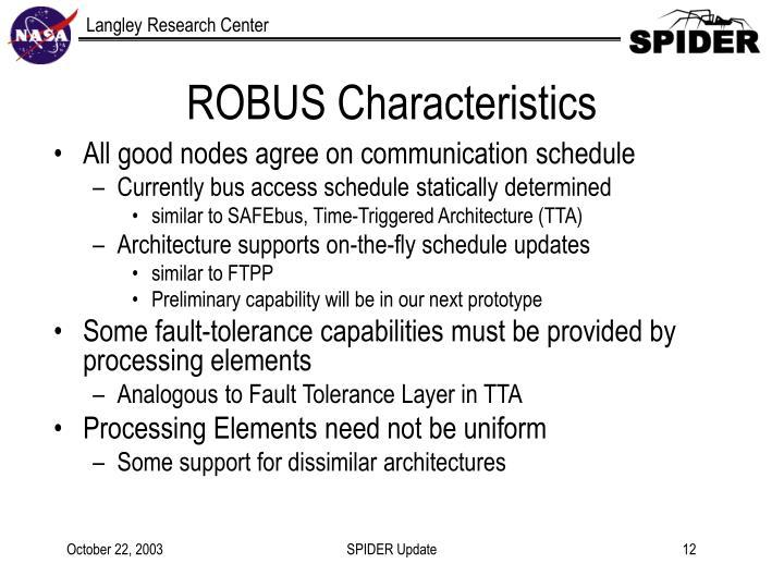 ROBUS Characteristics
