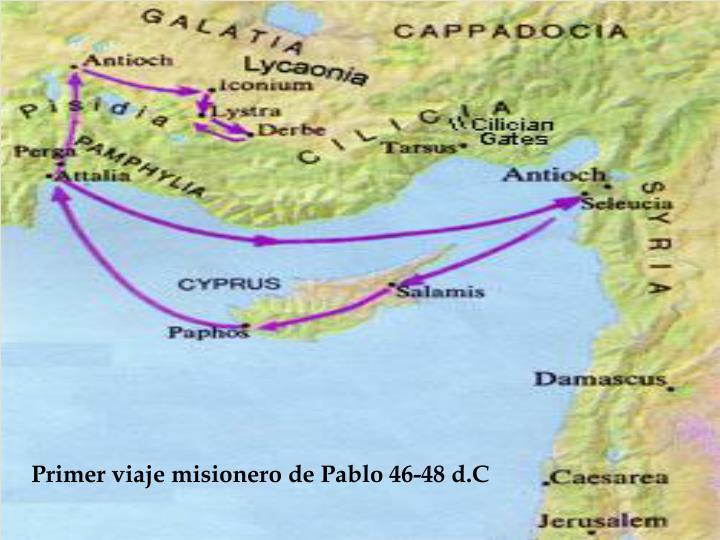 Primer viaje misionero de Pablo 46-48
