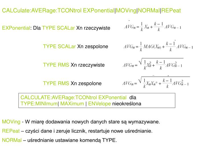 CALCulate:AVERage:TCONtrol EXPonential