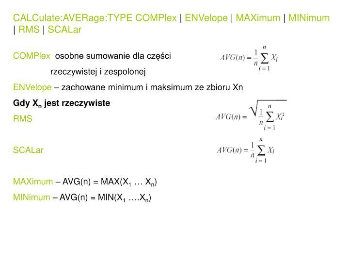 CALCulate:AVERage:TYPE COMPlex
