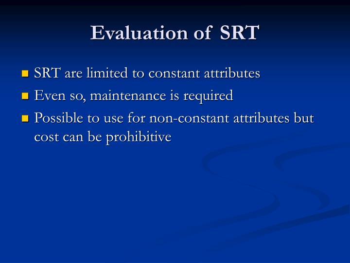 Evaluation of SRT