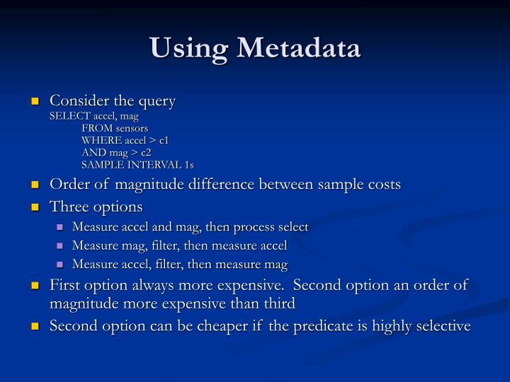 Using Metadata