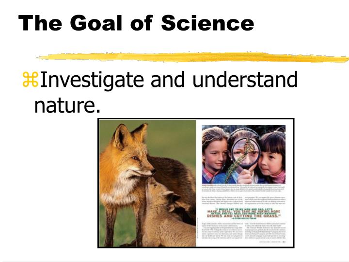 The Goal of Science