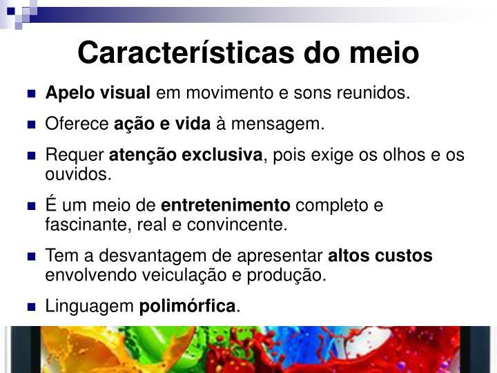 Características do meio