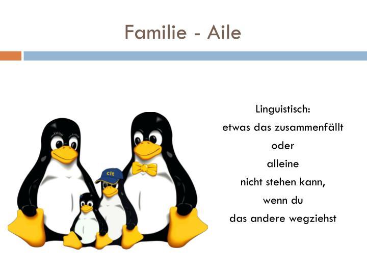 Familie - Aile