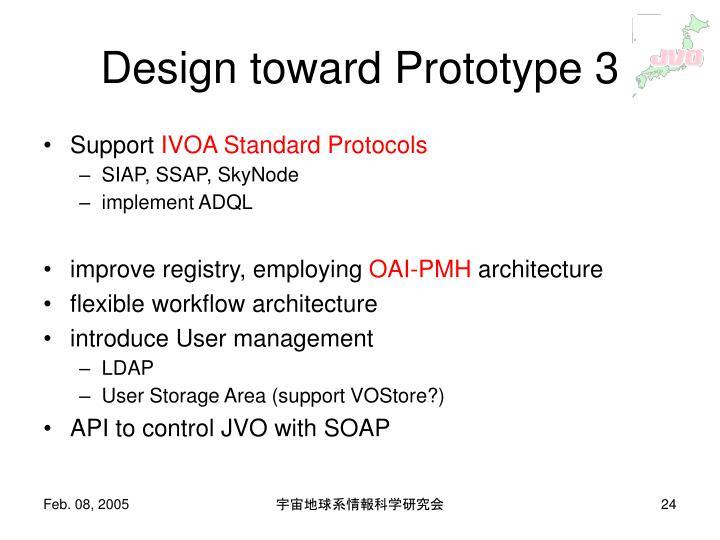 Design toward Prototype 3