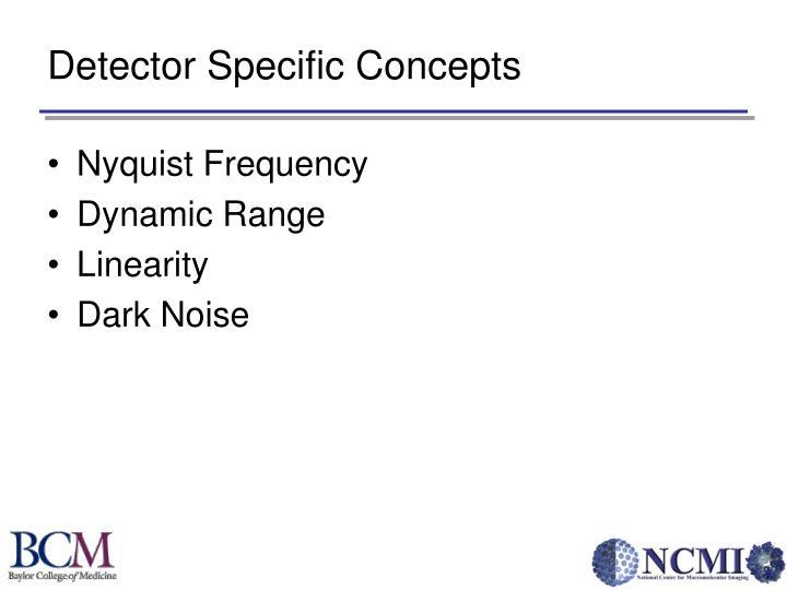 Detector Specific Concepts