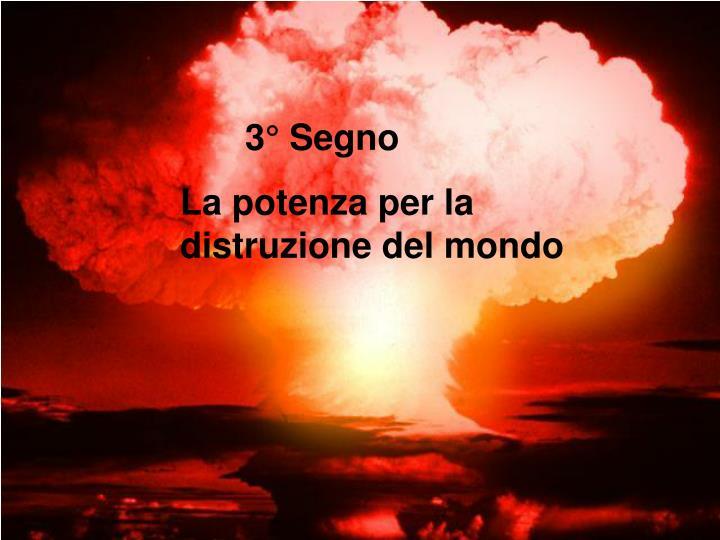 3° Segno
