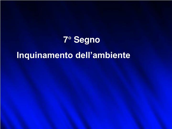 7° Segno