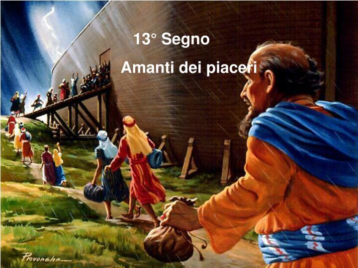 13° Segno