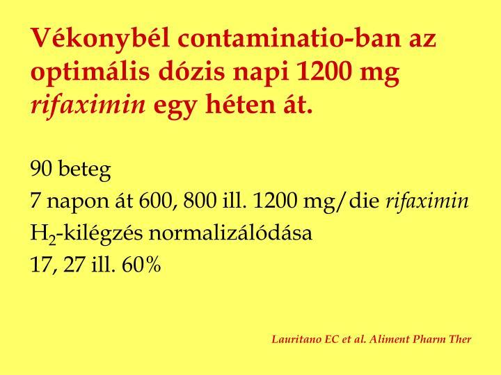 Vékonybél contaminatio-ban az optimális dózis napi 1200 mg
