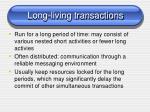 long living transactions