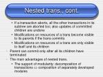 nested trans cont
