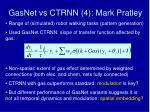 gasnet vs ctrnn 4 mark pratley
