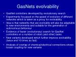 gasnets evolvability